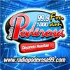 RADIO PODEROSA 99.9FM 1000AM