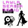 Layla Serbia Radio