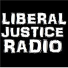 Liberal Justice Radio