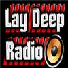Lay Deep Radio