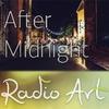 Radio Art - After Midnight