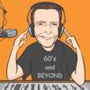 60's and Beyond