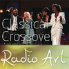 Radio Art - Classical Crossover