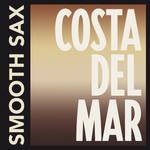 Costa Del Mar - Smooth Sax