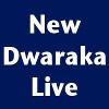 New Dwaraka Live