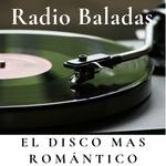 Radio Baladas El Disco mas Romantico