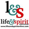 Life and Spirit Radio