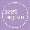 100% Deutsch