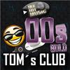 MyHitMusic! 00s TOM´s CLUB