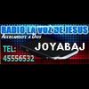 radio la voz de jesus de joyabaj
