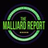 The Malliard Report 24/7