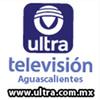 Ultra Televisión Aguascalientes