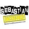 Sebastian Uncensored 24/7