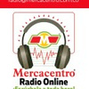 MERCACENTRO RADIO  ON LINE