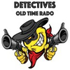 Detectives Old Time Radio