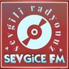 Sevgice FM
