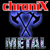ChroniX Metalcore®