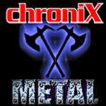 ChroniX Metalcore®