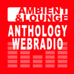 Anthology Ambient & Lounge